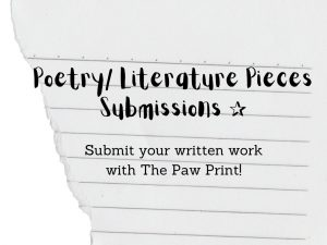 Poetry/ Written Literature Submissions!